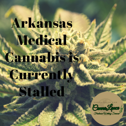 Arkansas Medical Cannabis is Currently Stalled